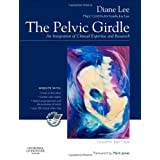 The Pelvic Girdle: An integration of clinical expertise and research, 4eby Diane G. Lee