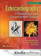 Echocardiography in Pediatric and Adult Congenital Heart Disease [Edizione Kindle]
