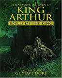 Legends of King Arthur: Idylls of the King