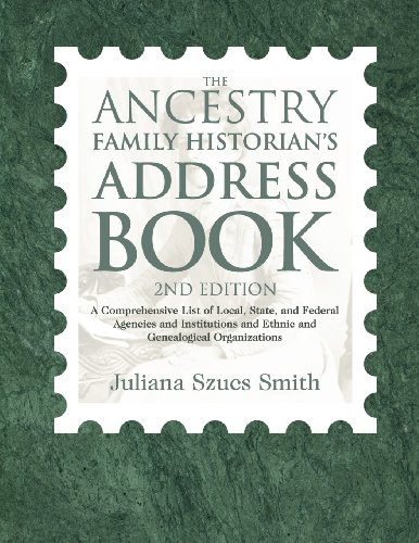 The Ancestry Family Historian's Address Book (2nd Edition)