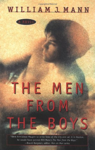 The Men from the Boys, by William J. Mann