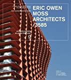 Eric Owen Moss Architects/3585 (Source Books in Architecture)