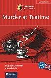 Murder at Teatime. Compact Lernkrimi. Lernziel Englisch Grammatik - Niveau A2