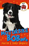 img - for Motorbike Bob (Pet Vet) book / textbook / text book