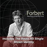 Building Me A Fire - Steve Forbert