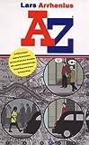 Lars Arrhenius - A-Z (0953977226) by Ryman, Geoff