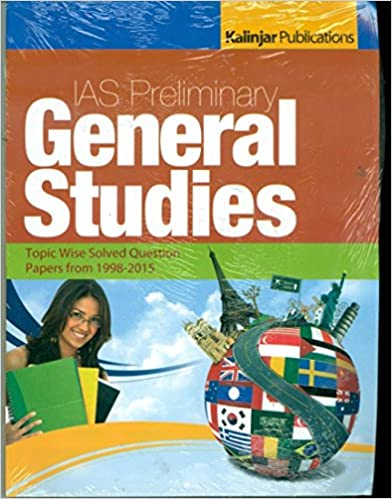 IAS Preliminary General Studies Topicwise Solved Question Papers 1998 2015 9789351720553 available at Amazon for Rs.123