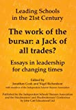 img - for The work of the bursar: a Jack of all trades? (Leading Schools in the 21st Century) book / textbook / text book
