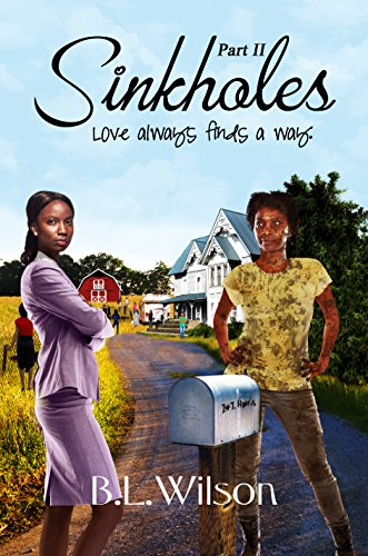 Book: Sinkholes - Part Two - love always finds a way by B.L. Wilson