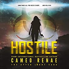 Hostile: The After Light Saga, Book 4 Audiobook by Cameo Renae Narrated by Rachel Simpson