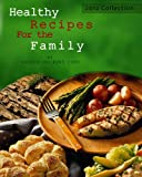 51OY nq7ndL. SL160  Healthy Recipes For the Family 2012 Collection