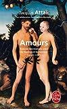 img - for Amours: Histoires Des Relations Entre les Hommes Et les Femmes (Le Livre de Poche) (French Edition) book / textbook / text book