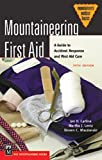 img - for Mountaineering First Aid: A Guide to Accident Response and First Aid Care (Mountaineers Outdoor Basics) by Jan D. Carline (2004-07-13) book / textbook / text book