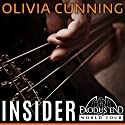 Insider: Exodus End World Tour, Book 1 (       UNABRIDGED) by Olivia Cunning Narrated by Joe Arden, Mackenzie Cartwright