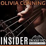 Insider: Exodus End World Tour, Book 1 | Olivia Cunning