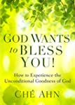 God Wants to Bless You!: How to Exper...