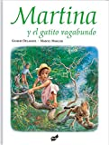 img - for Martina y el gatito vagabundo (Spanish Edition) book / textbook / text book
