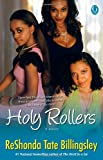 Holy Rollers (1416578056) by Billingsley, ReShonda Tate