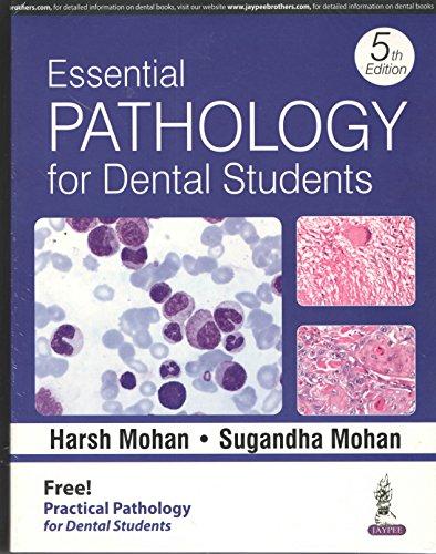 (Old) Essential Pathology For Dental Students With Pathology Practical Book For Dental Students
