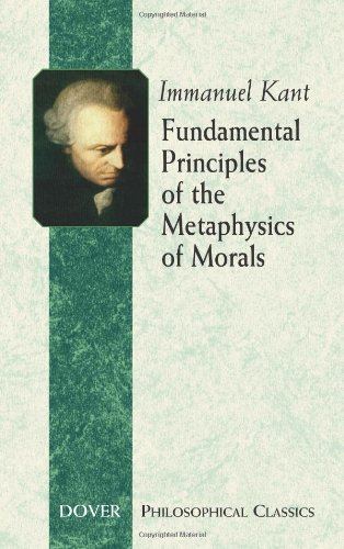 Fundamental Principles of the Metaphysics of Morals...