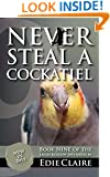 Never Steal a Cockatiel (Leigh Koslow Mystery Series Book 9)
