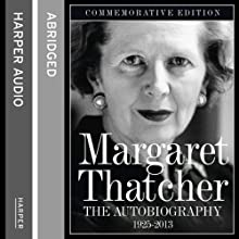 The Autobiography Audiobook by Margaret Thatcher Narrated by Margaret Thatcher
