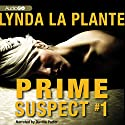 Prime Suspect #1 Audiobook by Lynda La Plante Narrated by Davina Porter