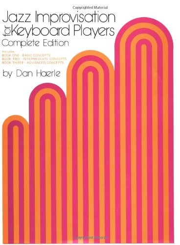 Jazz Improvisation for Keyboard Players: Complete