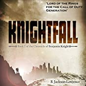 Knightfall: The Chronicle of Benjamin Knight, Book 1 | Robert Jackson-Lawrence