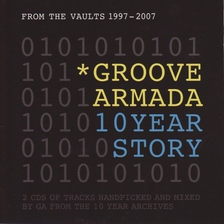 Groove Armada - GA10: From The Vaults 1997-2007 - Zortam Music