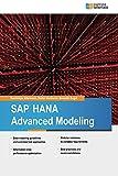 SAP HANA Advanced Modeling (English Edition)