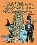 Slub Glub in the Weird World of the Weeping Willows