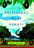 Philosophy Made Simple: A Novel (0316058262) by Robert Hellenga