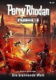 Perry Rhodan Neo 65: Die brennende Welt: Staffel: Epetran (Perry Rhodan Neo Paket)