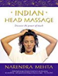 Indian Head Massage: Discover the pow...