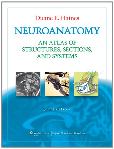 Neuroanatomy: An Atlas of Structures, Sections, and...