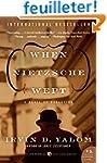 When Nietzsche Wept: A Novel of Obses...