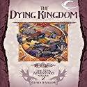 The Dying Kingdom: Dragonlance: The New Adventures: Spellbinder Quartet, Book 2 (       UNABRIDGED) by Stephen D. Sullivan Narrated by Casey Holloway