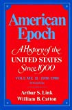 An Era of Total War and Uncertain Peace, 1938-1980 (Their American epoch, a history of the United States since 1900 ; v. 2) (0394323580) by Link, Arthur S.