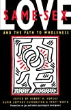 Same-Sex Love: And the Path to Wholeness (0877736510) by Hopcke, Robert H.