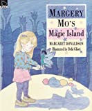 Margery Mo's Magic Island (Picture Books) (0590552465) by Donaldson, Margaret