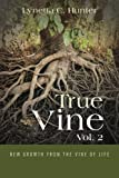 True Vine Vol. 2