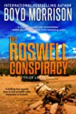 The Roswell Conspiracy: Tyler Locke 3 (An Archaeological Adventure)