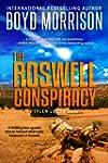 The Roswell Conspiracy: Tyler Locke 3...