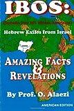 Ibos: Hebrew Exiles from Israel Reprint: Reprint