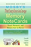 Mosbys Pathophysiology Memory NoteCards: Visual, Mnemonic, and Memory Aids for Nurses, 2e