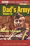 Dad's Army, Volume 10: A Soldier's Farewell | Jimmy Perry,David Croft