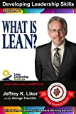 img - for What is Lean?: Module 1 - Section 7 (Developing Leadership Skills) book / textbook / text book