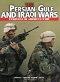 The Persian Gulf and Iraqi Wars (Chronicle of America