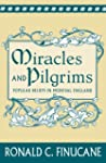 Miracles and Pilgrims: Popular Belief...